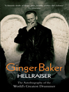 Ginger Baker - Hellraiser (eBook): The Autobiography of the World's Greatest Drummer