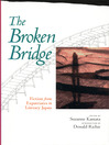 The Broken Bridge (eBook): Fiction from Expatriates in Literary Japan