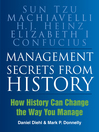 Management Secrets from History (eBook): Historical Wisdom For Modern Business
