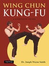 Wing Chun Kung-Fu (eBook): A Complete Guide
