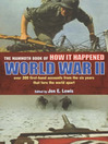 The Mammoth Book of How it Happened (eBook): World War II