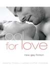 Fool for Love (eBook): New Gay Fiction