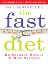 The Fast Diet (eBook): Lose Weight, Stay Healthy, Live Longer