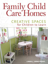 Family Child Care Homes (eBook): Creative Spaces for Children to Learn