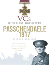 VCs of the First World War: Passchendaele 1917 (eBook)