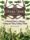 The Kitchen Herb Garden (eBook): A seasonal guide to growing, cooking and using culinary herbs