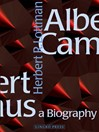 Albert Camus (eBook): A Biography