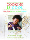 Cooking Is Cool (eBook): Heat-Free Recipes for Kids to Cook