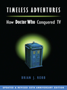 Timeless Adventures (eBook): How Doctor Who Conquered TV