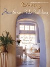 More Straw Bale Building (eBook): A Complete Guide to Designing and Building with Straw