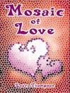 Mosaic of Love (eBook)