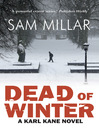 Dead of Winter (eBook): Karl Kane Series, Book 3