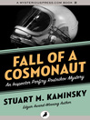 Fall of a Cosmonaut (eBook): Inspector Porfiry Rostnikov Series, Book 13