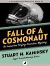 Fall of a Cosmonaut (eBook): Inspector Porfiry Rostnikov Series, Book 13