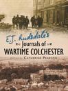 E. J. Rudsdale's Journals of Wartime Colchester (eBook)