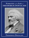 Narrative of the Life of Frederick Douglass (eBook)