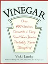 Vinegar (eBook): Over 400 Various, Versatile, and Very Good Uses You've Probably Never Thought Of