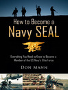 How to Become a Navy SEAL (eBook): Everything You Need to Know to Become a Member of the US Navy's Elite Force