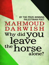Why did you leave the horse alone? (eBook)