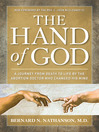 Hand of God (eBook): A Journey from Death to Life by The Abortion Doctor Who Changed His Mind