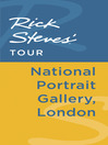 Rick Steves' Tour (eBook): National Portrait Gallery, London