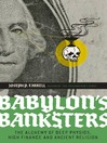 Babylon's Banksters (eBook): The Alchemy of Deep Physics, High Finance and Ancient Religion
