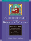A Direct Path to the Buddha Within (eBook): Go Lotsawa's Mahamudra Interpretation of the Ratnagotravibhaga