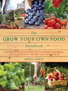 The Grow Your Own Food Handbook (eBook): A Back to Basics Guide to Planting, Growing, and Harvesting Fruits and Vegetables