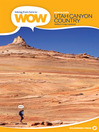 Hiking from Here to WOW (eBook): Utah Canyon Country