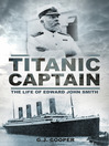 Titanic Captain (eBook): The Life of Edward John Smith