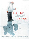 Fault Lines (eBook): Greenland – Iceland – Faroe Islands