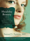 Healthy Beauty (eBook): Your Guide to Ingredients to Avoid and Products You Can Trust