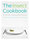 The Insect Cookbook (eBook): Food for a Sustainable Planet