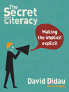 The Secret of Literacy (eBook): Making the Implicit Explicit