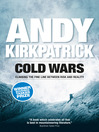 Cold Wars (eBook): Climbing the Fine Line Between Risk and Reality