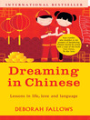 Dreaming in Chinese (eBook): ...and Discovering What Makes a Billion People Tick