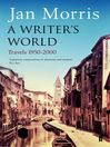 A Writer's World (eBook): Travels 1950-2000