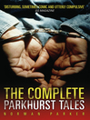 The Complete Parkhurst Tales (eBook): Behind the Locked Gates of Britain's Toughest Jails