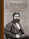 A Simple Nullity? (eBook): The Wi Parata Case in New Zealand Law and History