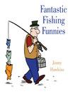 Fantastic Fishing Funnies (eBook)