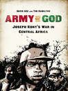Army of God (eBook): Joseph Kony's War in Central Africa