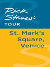 Rick Steves' Tour (eBook): St. Mark's Square, Venice
