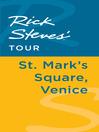Rick Steves' Tour (eBook): St. Mark's Square, Venice
