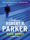 Hush Money (eBook): Spenser Series, Book 26