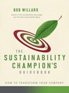 The Sustainability Champion's Guidebook (eBook): How to Transform Your Company