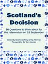 Scotland's Decision (eBook): 16 Questions to think about for the referendum on 18 September