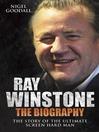 Ray Winstone (eBook): The Biography