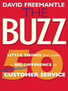 The Buzz (eBook): 50 Little Things that Make a Big Difference to World Class Customer Service