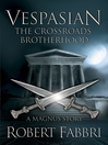 The Crossroads Brotherhood (eBook): Vespasian Series, Book 0.5