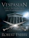 The Crossroads Brotherhood (eBook): Vespasian Series, Book 0.5